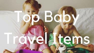 Baby Travel Items - Travel Mad Mum