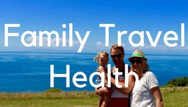 Travel Health - Travel Mad Mum