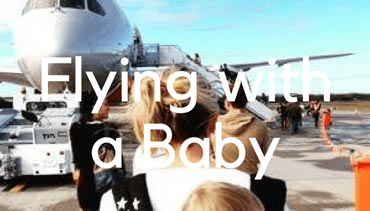 Flying with a Baby - Travel Mad Mum