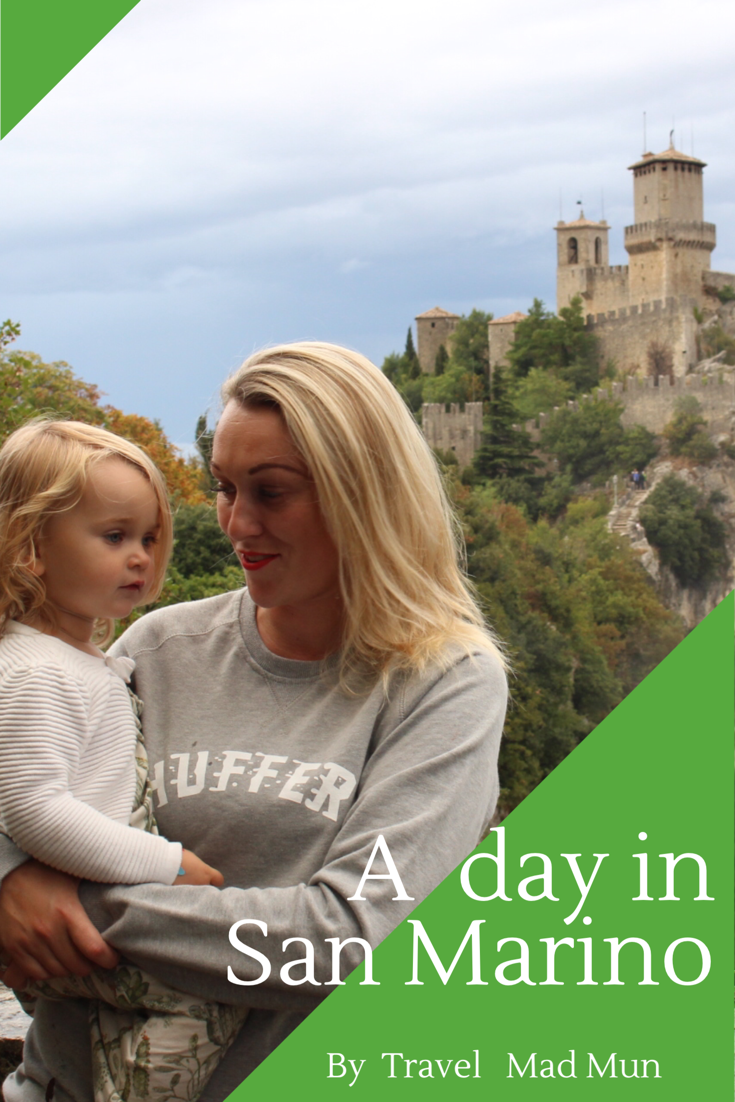 San Marino - Travel Mad Mum