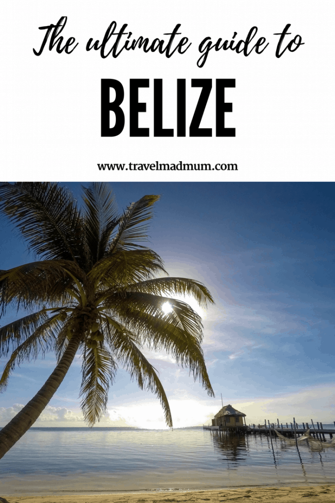 Ultimate guide to Belize