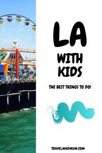 LA with Kids