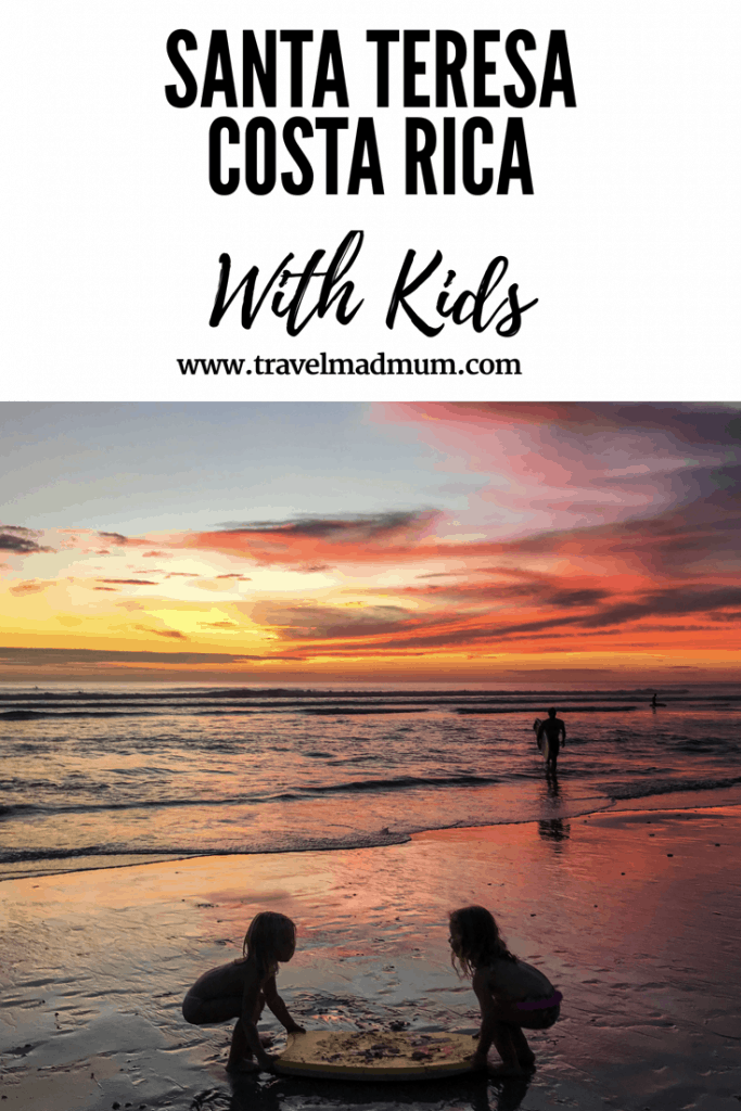 SANTA TERESA, COSTA RICA WITH KIDS