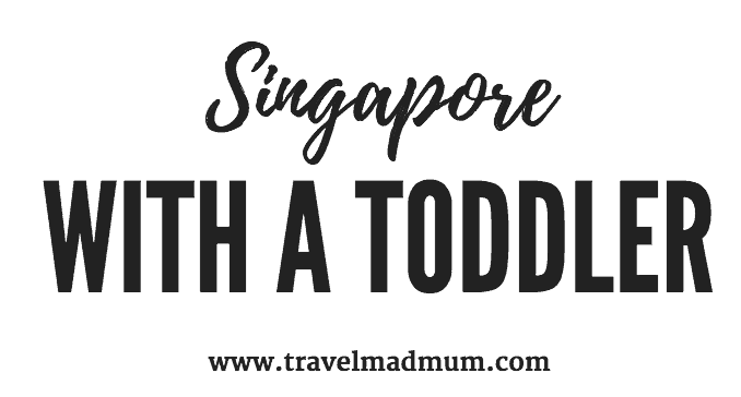Singapore with a toddler pin