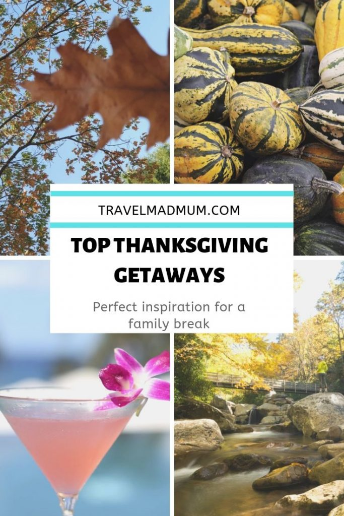 The most Amazing Thanksgiving Getaways for Families. || Fall Travel Destinations || Weekend Getaway || thanksgiving travel destinations || Thanksgiving weekend || USA || #travelmadmum #thanksgiving #travel #familytravel