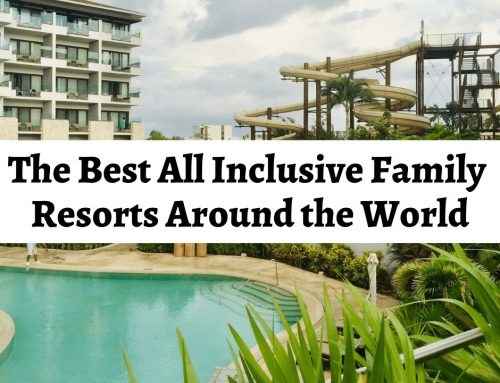 The Best All Inclusive Resorts for Families