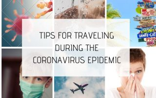 TIPS FOR TRAVELING DURING THE CORONAVIRUS