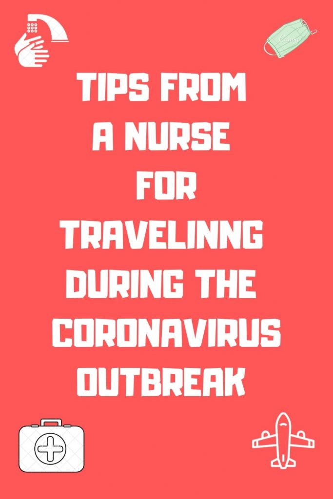 TRAVELING DURING CORONAVIRUS OUBREAK