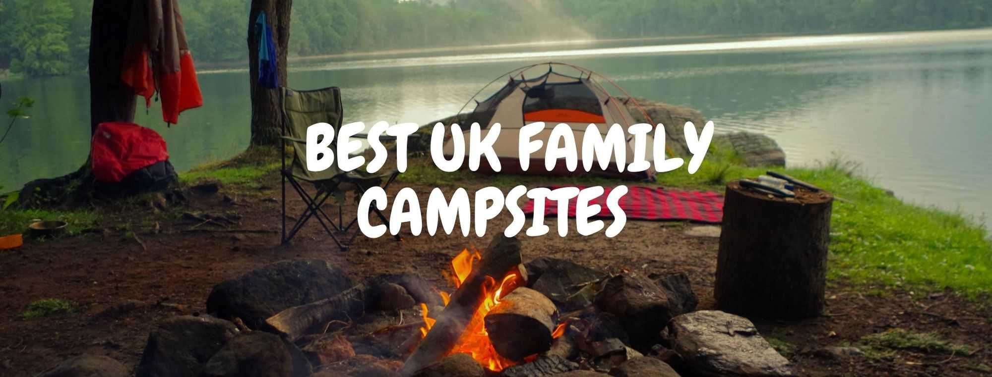 FAMILY CAMPING UK