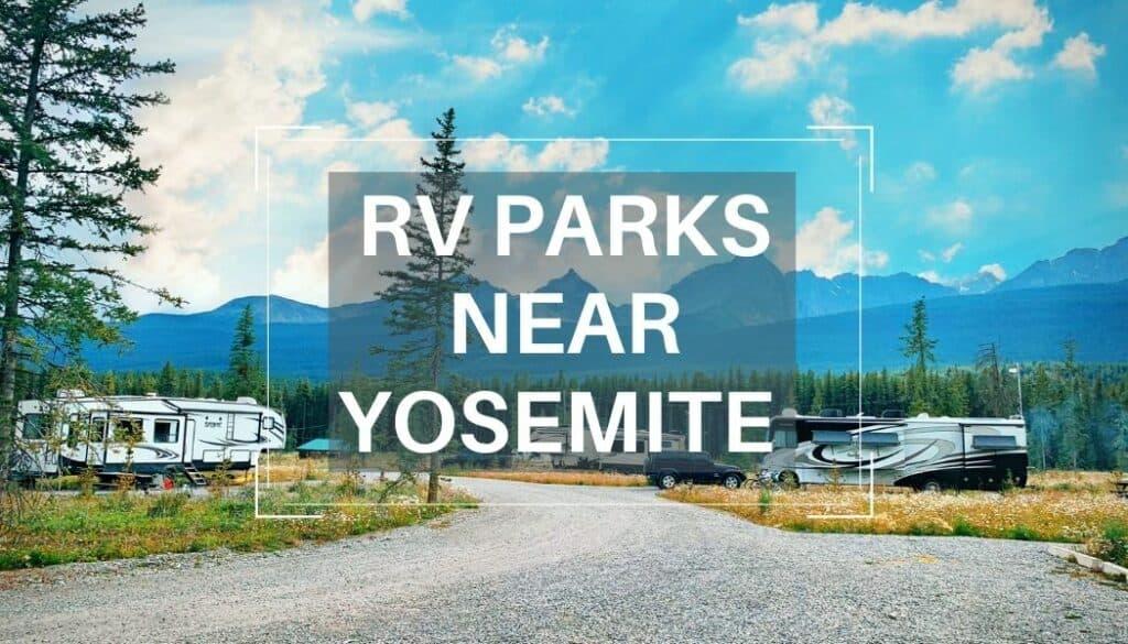 Yosemite RV parks
