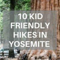 best yosemite hikes with kids